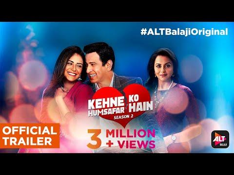Kehne Ko Humsafar Hain - S2 | Official Trailer | Ronit Roy | Mona Singh | Gurdip | ALTBalaji Mp3