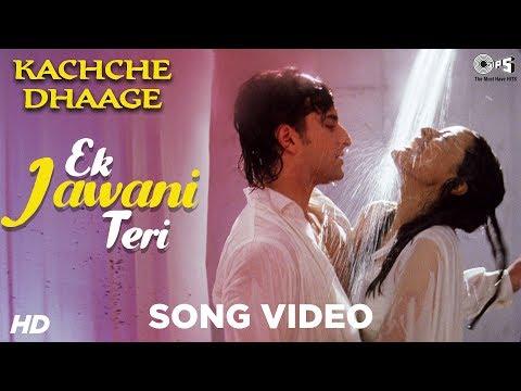 Ek Jawani Teri Song Video - Kachche Dhaage | Saif Ali Khan & Namrata |  Alka Yagnik & Kumar Sanu
