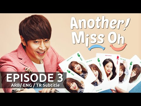 Another Miss Oh! | Episode 3 (Arabic, English, Turkish Subtitle)