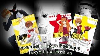 Recensione Tokyo Fashion e Tokyo Next Fashion di Kiyoko Arai^^