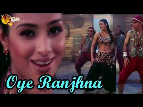 Oye Ranjhna | Dance Song | HD Video