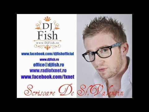 Scrisoare De Sfantul Valentin - Dj Fish - www.facebook.com/djfishofficial