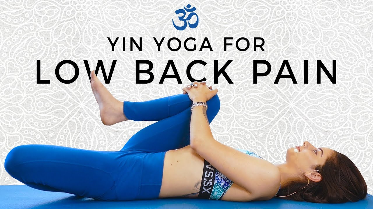 Yin Yoga for Low Back & Hip Pain  Twists, Internal Rotation, Gentle Yoga  Stretches for Beginners