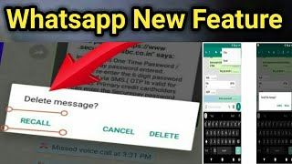 ABI : WhatsApp Recall Feature से भेजे हुए Msg वापस आ जाएंगे