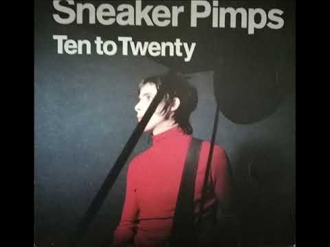 Sneaker Pimps ‎– Ten To Twenty 1999