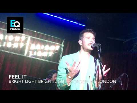 Bright Light Bright Light Live In London
