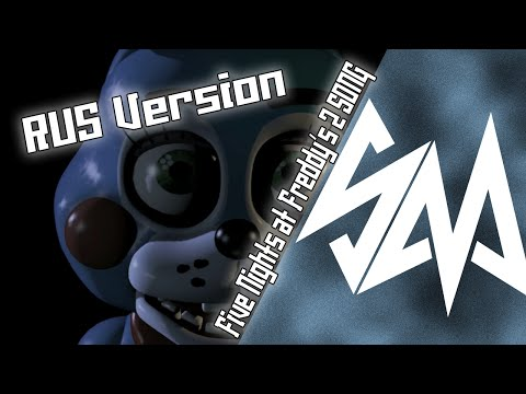 Sayonara Maxwell - Five Nights At Freddy's 2 - song [RUS]