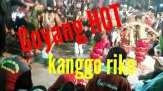 Samboyo Putro!! Goyang Hot  KANGGO RIKO