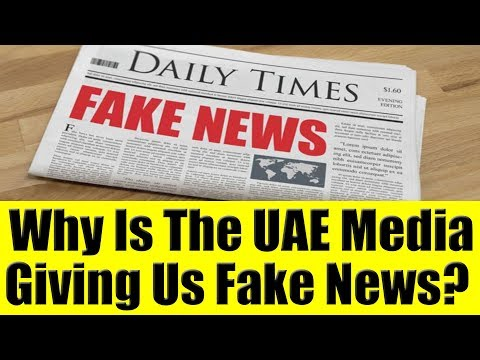 Is UAE Media Giving Us Fake News? UAE Expats Share Inside Information