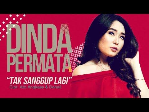 Free Download Dinda Permata - Tak Sanggup Lagi (official Radio Release) Mp3 dan Mp4