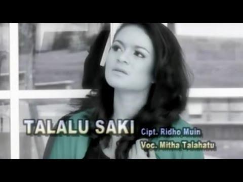 Mitha Talahatu - TALALU SAKI