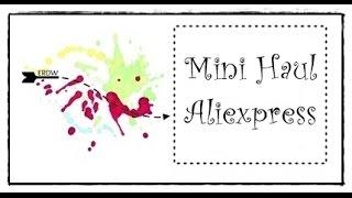 MINI HAUL ALIEXPRESS MATERIAL PARA MANUALIDADES Y SCRAPBOOKING