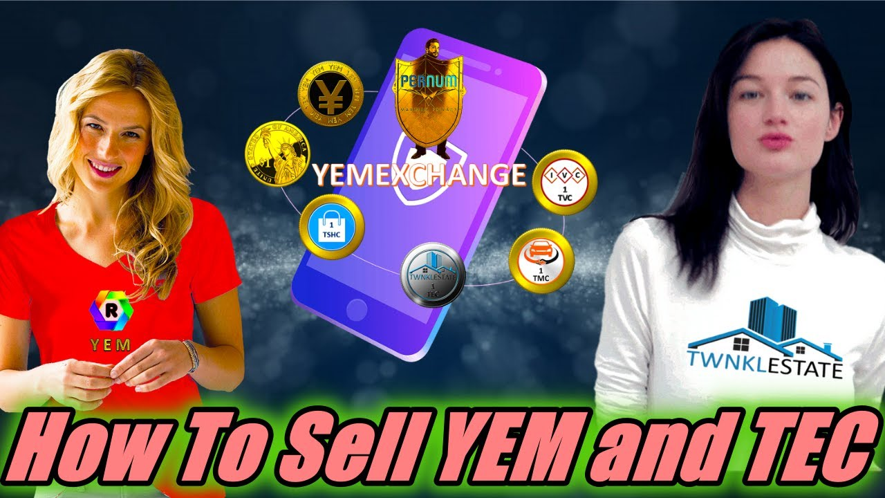 Download How to Sell YEM and Twnkl Estate Coin in YEM Exchange