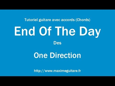 End Of The Day (One Direction) - Guitar Tutorial with true chords ...