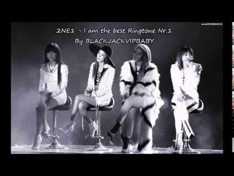 2NE1 - I am the best [Ringtone Nr.1]