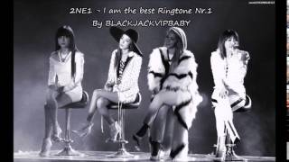 2NE1 - I am the best [Ringtone Nr.1]