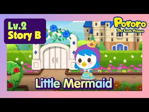 [Lv.2] The Little Mermaid | Petty became a human? | Bed time story for kids | Fairy Tales