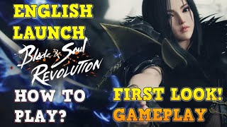 BLADE & SOUL: REVOLUTION | ENGLISH Launch | Gameplay | iOS | Android