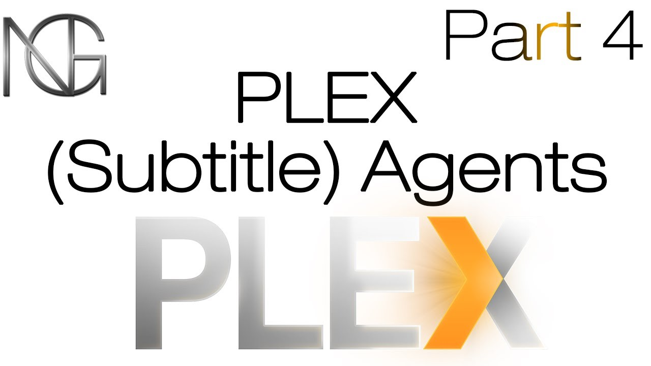 Plex Subtitles Agents (Extra subtitles tutorial)