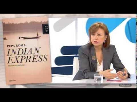 Entrevista a Pepa Roma en el programa Forum de EITB sobre Indian Express