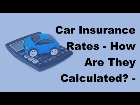 car-insurance-rates-|-how-are-they-calculated---2017-car-insurance-calculated