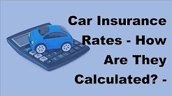 Car Insurance Rates | How Are They Calculated  - 2017 Car Insurance Calculated