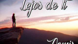 Lejos De Ti - Nawis ''El Ciclón Musical''