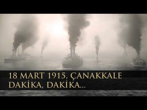 18 Mart 1915 Çanakkale Boğaz Muharebesi (dakika, dakika)