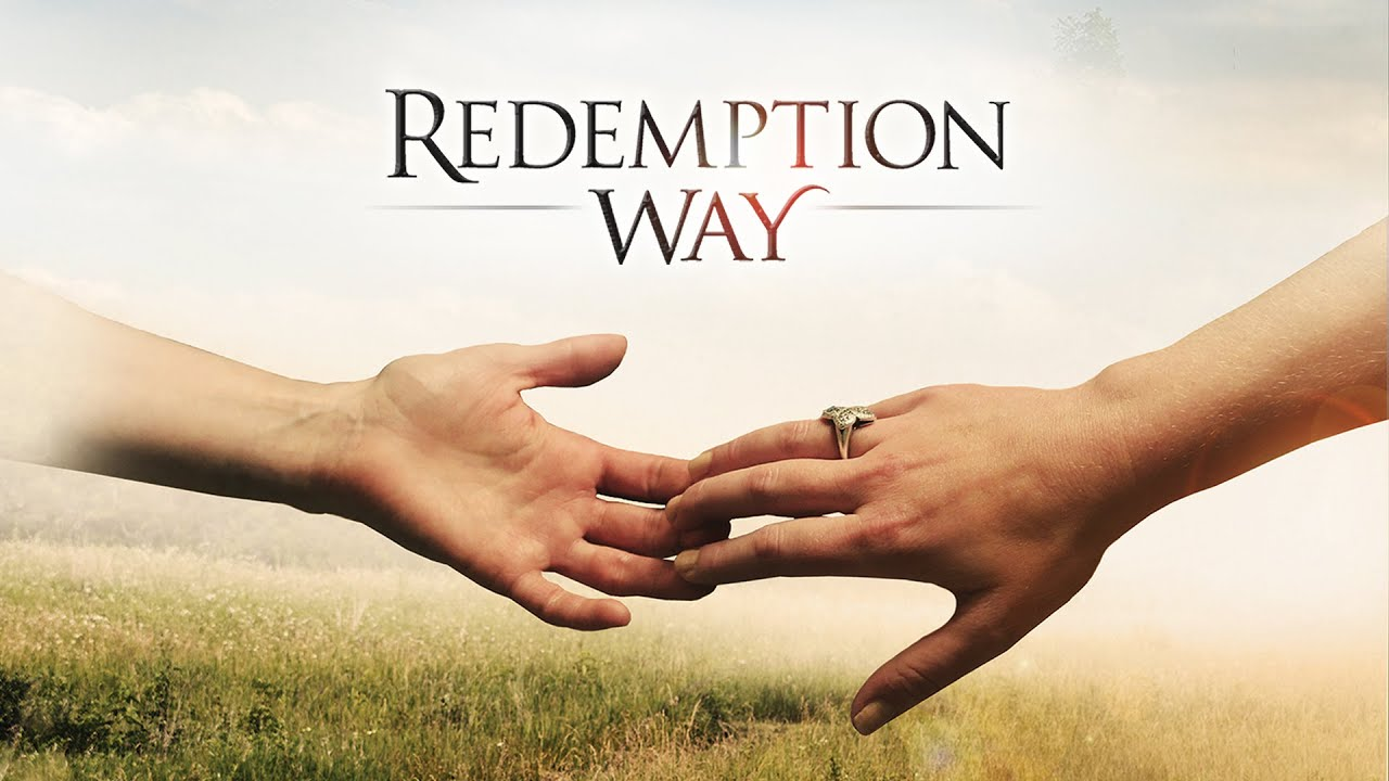 Download Redemption Way (2017)   Full Movie   Kaitlyn Griggs   Rose Sengenberger   Brian Sheridan