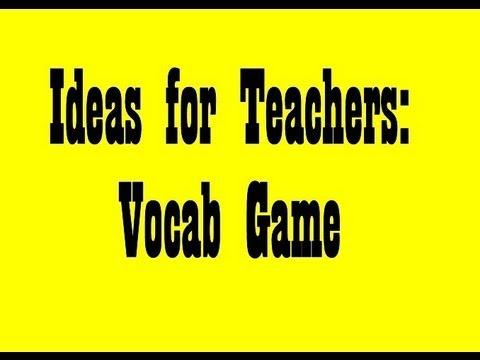 Ideas for Teachers: Vocabulary Review game