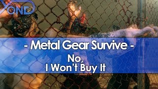 No, I Won't Buy Metal Gear Survive
