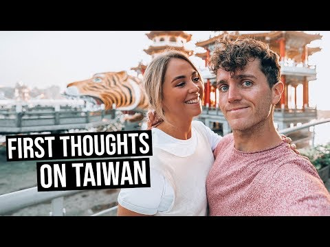 First Thoughts on Taiwan | Best Things to do in Kaohsiung
