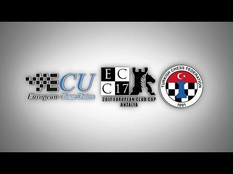 Round 3   European Chess Club Cup 2017   Antalya - Turkey