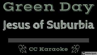 Green Day • Jesus of Suburbia (CC) [Karaoke Instrumental Lyrics]