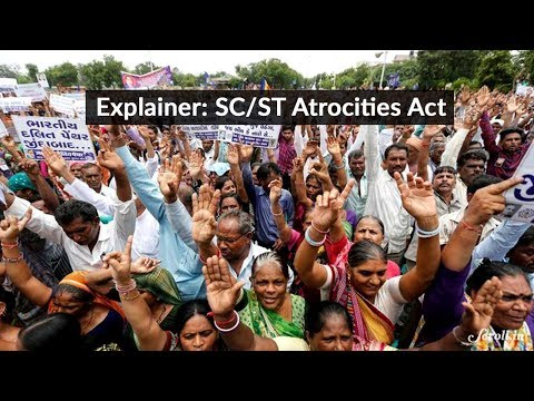 Everything you need to know about the SC/ST Atrocities Act