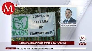 Afectaciones en Oaxaca por falta de medicamentos