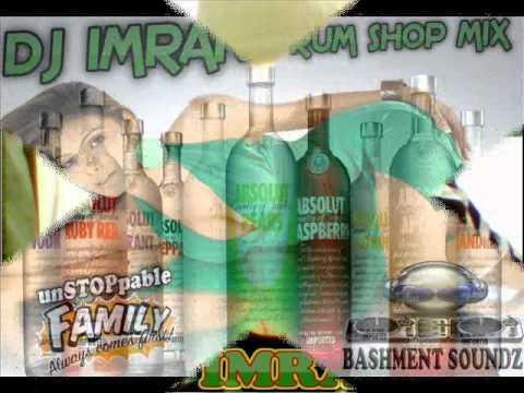 DJ IMRAN-RUM SHOP MIX(((bashment soundz)))