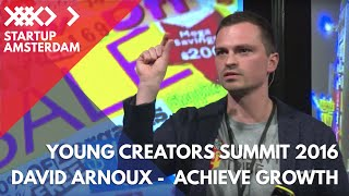 How to Achieve Growth as a Startup - David Arnoux on Growth Hacking - Young Creators Summit 2016