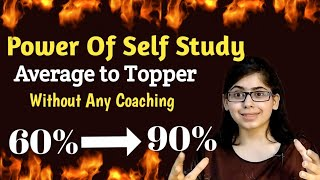 Right Way to Do Self Study to Score Good Marks ||  Must Watch if you are Weak in Studies