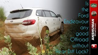 Endeavour, Fortuner, Isuzu V-Cross- Traction Control systems compared + some offroading