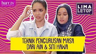 LimaLeTop! | Teknik Pengurusan Masa dari Ain Edruce & Siti Hawa (Full Version)