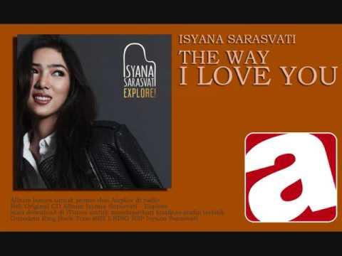 Isyana Sarasvati - The Way I Love You