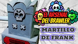 ARMAS DE BRAWL STARS EN LA VIDA REAL- ????EL MARTILLO DE FRANK????-EL ARSENAL DEL BRAWLER