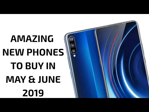 459274970 New Phones coming in May   June 2019 - YouTube