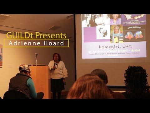 GUILDit Presents Artist:  Adrienne Hoard