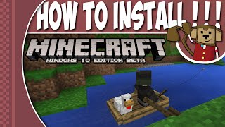 how to install minecraft windows 10 edition beta