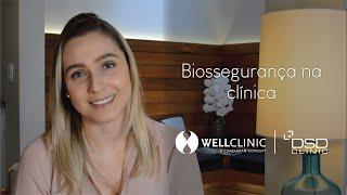 Biossegurança na Well Clinic