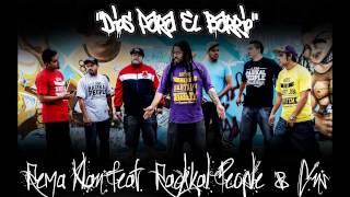 DIOS PARA EL BARRIO Radikal People feat. Rema Klan  & Gns