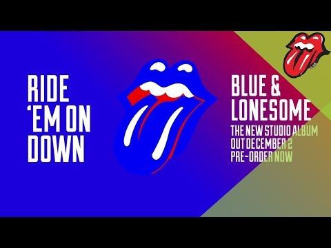 "The Rolling Stones – Ride 'Em On Down - Blue & Lonesome (60"" Clip)"