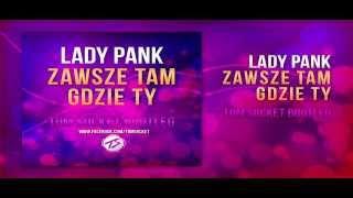 Lady Pank - Zawsze tam gdzie Ty ( TOM SOCKET 2014 BOOTLEG )